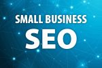 SEO For Small Business (and Why You Need It)